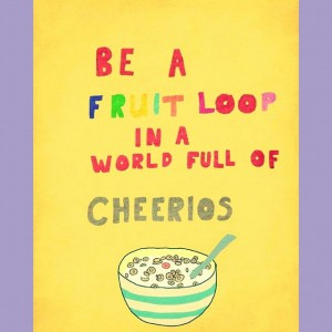 be the fruit loop